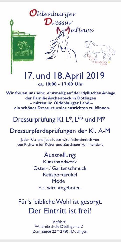 1. Oldenburger Dressur Matinee in Dötlingen auf der Anlage der Familie Aschenbeck am 17. und 18. April 2019